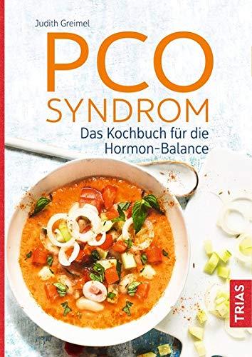 PCO-Syndrom: Das Kochbuch für die Hormon-Balance