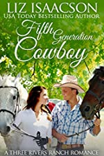 Fifth Generation Cowboy (Three Rivers Ranch Romance Book 4)