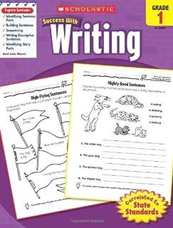 Scholastic Success with Writing: Grade 1 Workbook