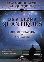 Des liens quantiques de Gregg Braden