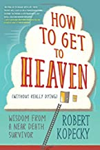 Best how to go to heaven without dying Reviews