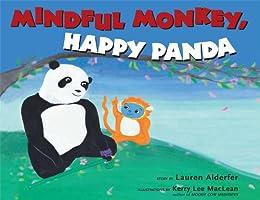Mindful Monkey, Happy Panda by [Lauren Alderfer, Kerry Lee MacLean]