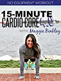 15-Minute Cardio Core 4.0 Workout