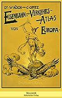 Eisenbahn und Verkehrs-Atlas von Europa