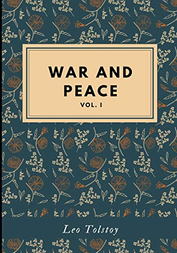 War and Peace: Vol. one