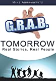 G.R.A.B. Tomorrow: Real Stories, Real People