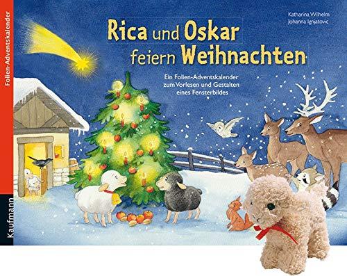 Rica und Oskar feiern Weihnachten: Adventskalender zum Vorlesen und Gestalten eines Fensterbildes mit einem Stoffschaf (Adventskalender mit Geschichten für Kinder: Ein Buch zum Vorlesen und Basteln)