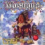Songtexte von Cast - Mosaïque
