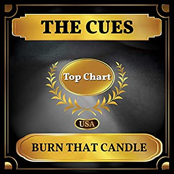 Burn That Candle (Billboard Hot 100 - No 86)