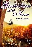 Geschichten aus Nian: Lindenreiter (NIAN-ZYKLUS)