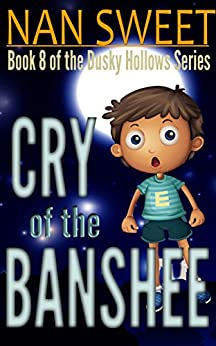 (8) Cry of the Banshee (Dusky Hollows) by [Nan Sweet]