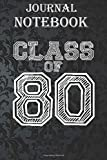 Composition Notebook: Class of 80 for Class of 1980 Reunion Size 6'' x 9'', 100 Pages for Notes, To Do Lists, Doodles, Journal, Soft Cover, Matte Finish