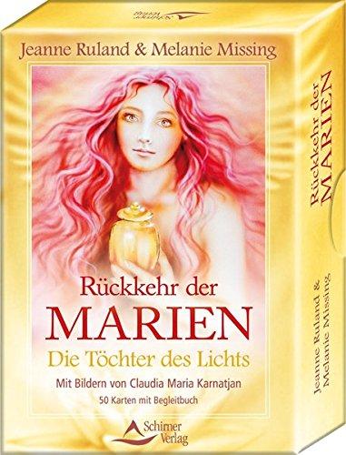 Rückkehr der Marien: Die Töchter des Lichts - 50 Karten mit Begleitbuch