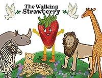 The Walking Strawberry