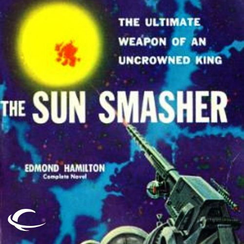 The Sun Smasher audiobook cover art