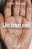 Un bon cel: El zelador d'Olot i la banalitat de la mort (Catalan Edition)