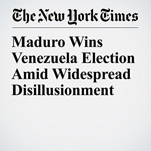 Maduro Wins Venezuela Election Amid Widespread Disillusionment copertina
