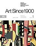 Art Since 1900: 1900 to 1944 (Third Edition)  (Vol. Volume 1)