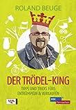 Der Trödel-King: Tipps und Tricks fürs Entrümpeln und Verkaufen