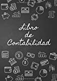 Libro de Contabilidad: Libro Diario de Contabilidad Cuaderno Contable para la Gestion de Finanzas y ...