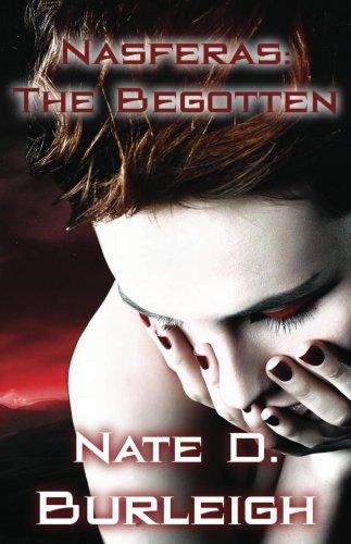 Book: Nasferas - The Begotten by Nate D. Burleigh