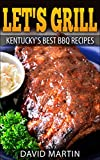 Let's Grill! Kentucky's...image