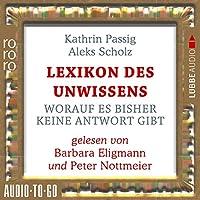 Lexikon des Unwissens Hörbuch