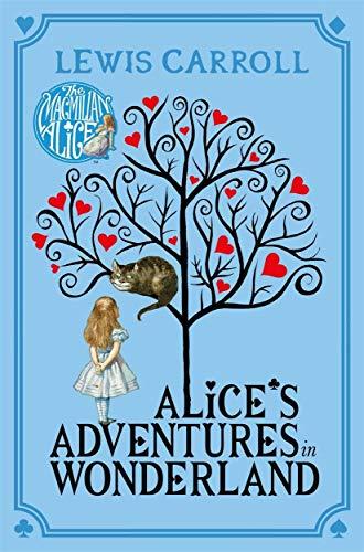 Alice's Adventures in Wonderland (Macmillan Children's Books Paperback Classics, Band 2)