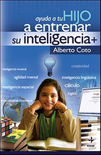 Ayuda A Tu Hijo A Entrenar Su Inteligenc (Psicología y Autoayuda)