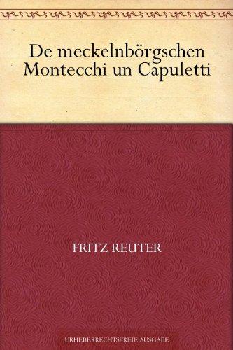 De meckelnbörgschen Montecchi un Capuletti oder De Reis' nah Konstantinopel