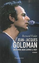 Jean-Jacques Goldman : Un homme bien comme il faut