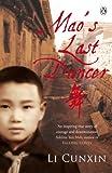 Mao's Last Dancer (English Edition)