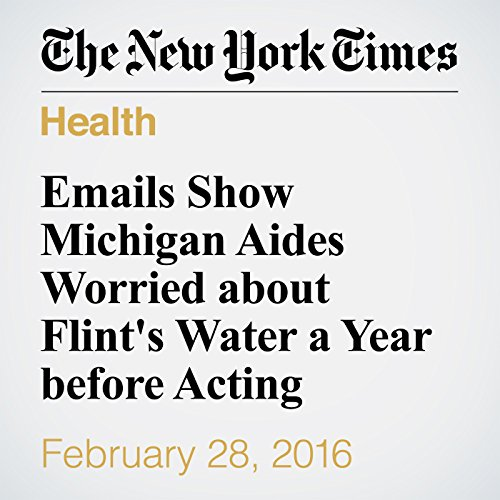 Emails Show Michigan Aides Worried about Flint's Water a Year before Acting audiobook cover art