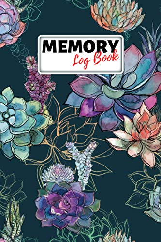 Memory Log Book Journal: Glamping Keepsake Memory Book with Prompts to Write in for Travel Adventure Notes, Record Memories Every Day of the Year! - Trendy Cactus Succulent Floral Cover Diary