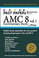 Past Papers Question Bank AMC8 [volume 1]: amc8 math preparation book