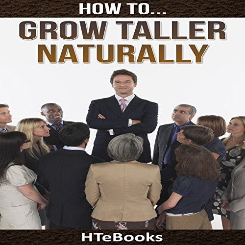 How to Grow Taller Naturally: Quick Results Guide audiobook cover art