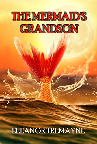 The Mermaid's Grandson by [Eleanor Tremayne]