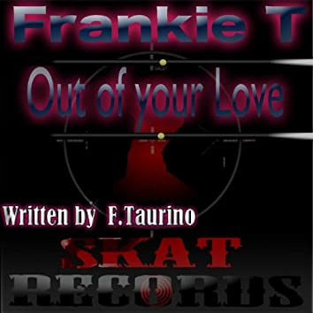 Out of Your Love - Single