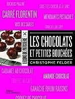 Les Chocolats et petites bouchées de Christophe Felder