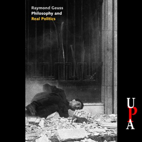Philosophy and Real Politics audiobook cover art