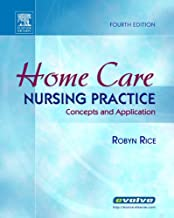 Best home care nursing practice concepts and application Reviews