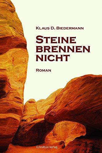 Steine brennen nicht: Roman-Trilogie - 1. Band