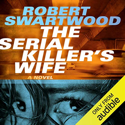 The Serial Killer's Wife audiobook cover art