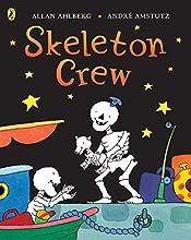Skeleton Crew. Allan Ahlberg, Andr Amstutz