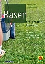 Rasen im grünen Bereich: Was Sie schon immer über schönen Rasen wissen wollten (Grüne Traumwelten) (German Edition)