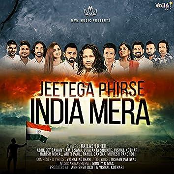 Jeetega Phirse India Mera