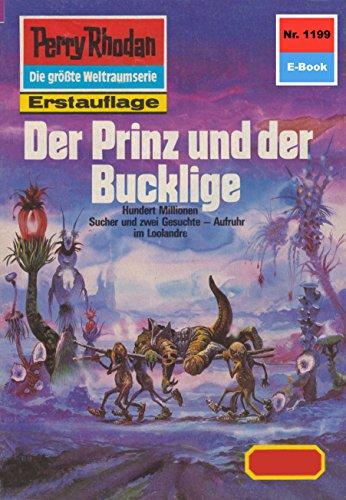 """Perry Rhodan 1199: Der Prinz und der Bucklige: Perry Rhodan-Zyklus """"Die endlose Armada"""" (Perry Rhodan-Erstauflage) (German Edition)"""