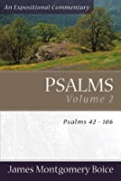 Psalms: Psalms 42-106 (Expositional Commentary)