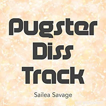 Pugster Diss Track
