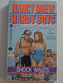Shock Waves - Book #3 of the Nancy Drew and Hardy Boys: Super Mystery